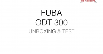 Test & Unboxing - Fuba ODT 300